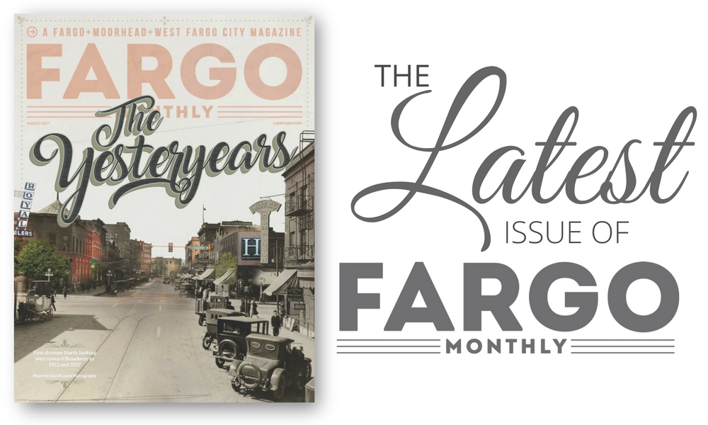 The Yesteryears Fargo Monthly
