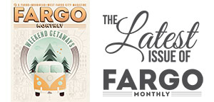 Fargo Monthly